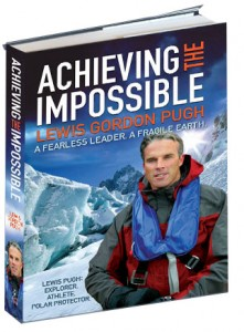Lewis Gordon Pugh - Achieving the Impossible